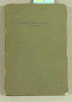 17: Narratives of Captivity Among the Indians of North