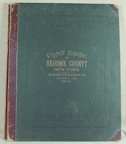 22:  Plat Book of Broome County, New York. 1908
