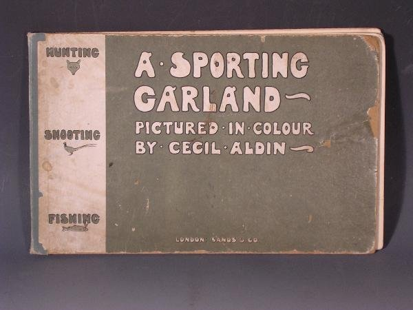 1017: ALDIN(C) A SPORTING GARLAND  PUBLISHED SANDS &CO