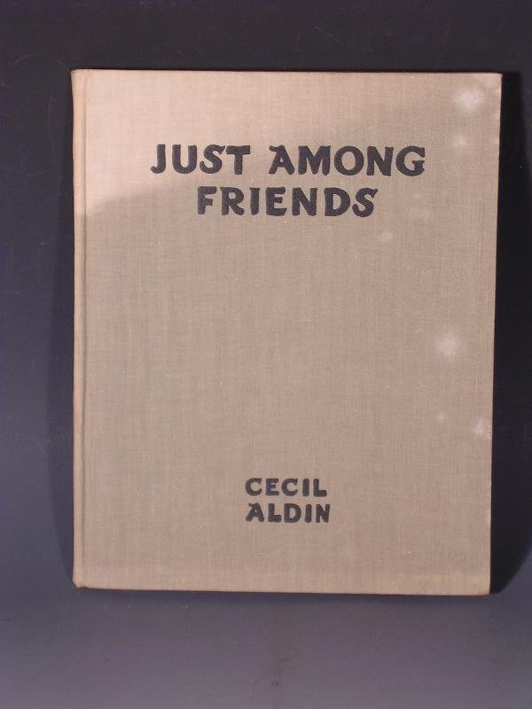 1019: ALDIN(C) JUST AMONG FRIENDS  PUBLISHED BY EYRE &