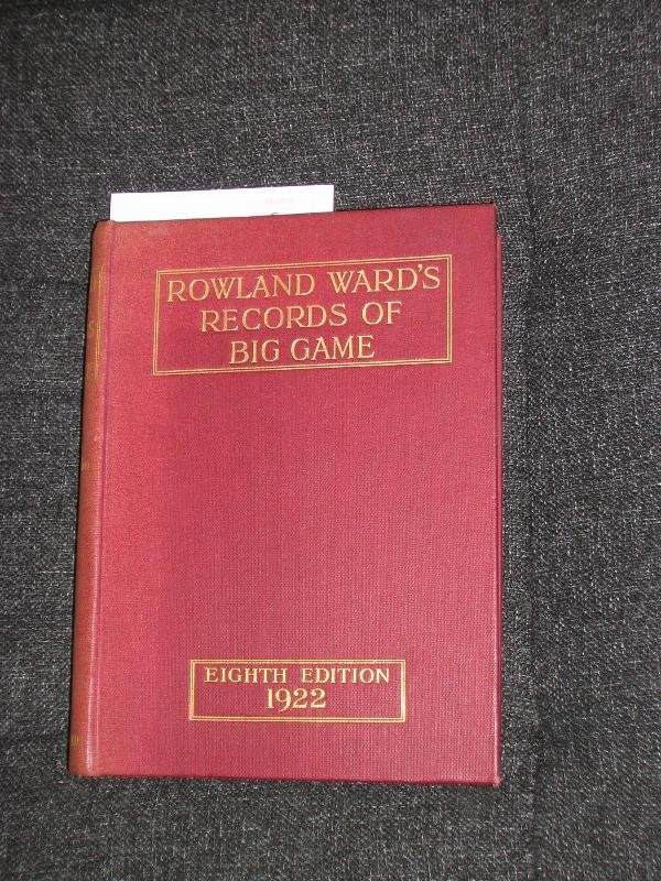 1006: WARD (R) RECORDS OF BIG GAME, 8TH EDITION, 1922,