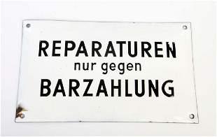 "Emailleschild ""Reparaturen nur gegen Barzahlung"""