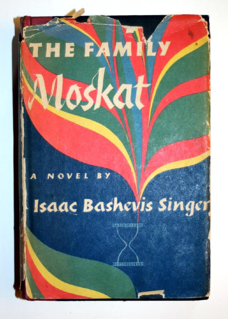 Isaac Bashevis Singer: The Family Moskat 1950 Inscribed