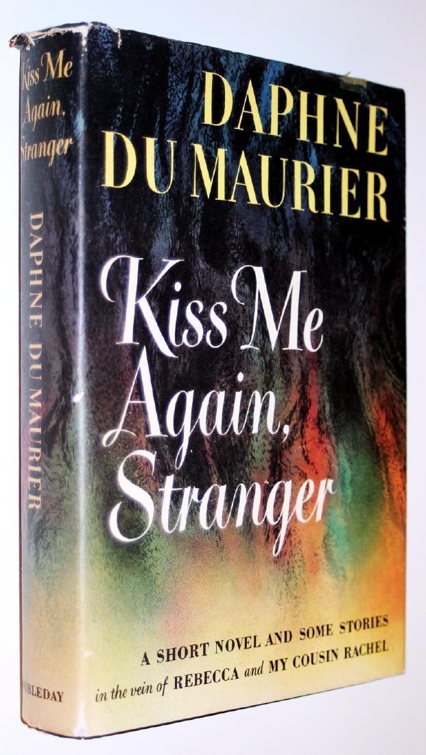 Daphne Du Maurier: Kiss Me Again Stranger. 1953, 1st Ed