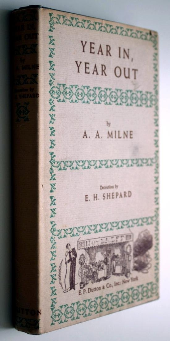 Alan A. Milne: Year In, Year Out. 1952 First Edition