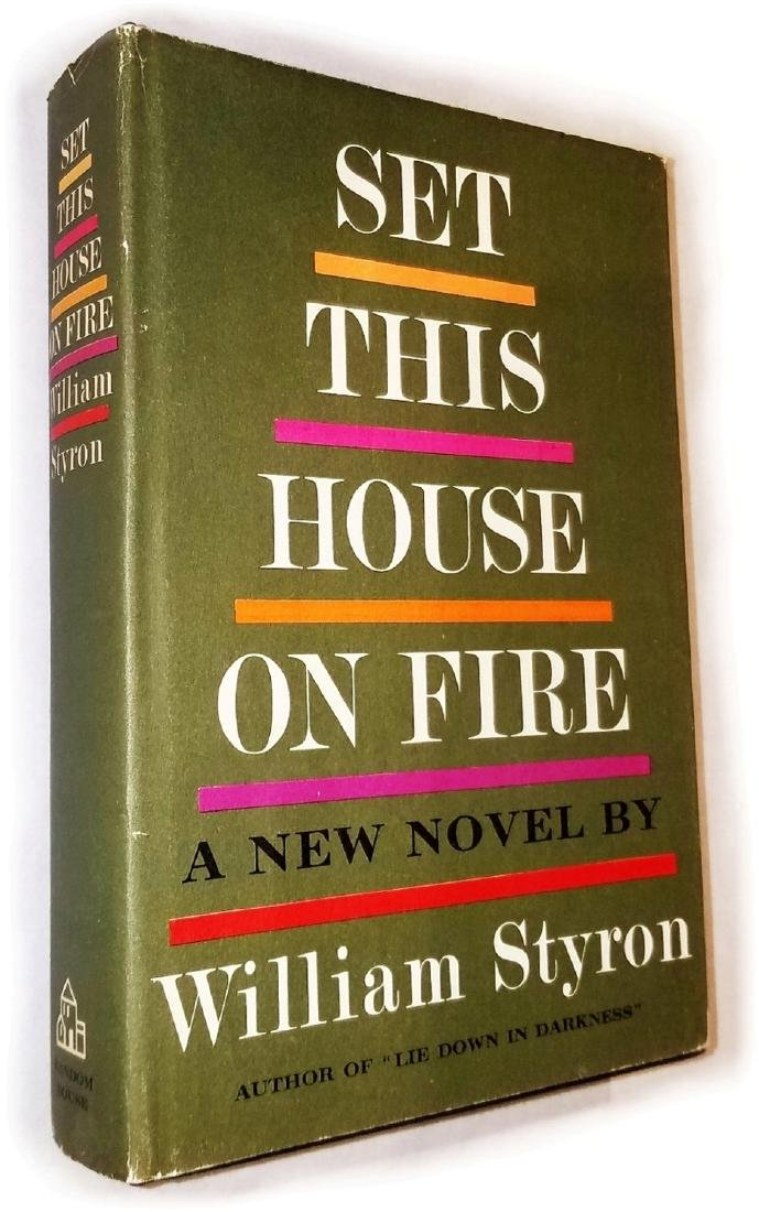 William Styron: Set This House On Fire. 1960, 1st Print
