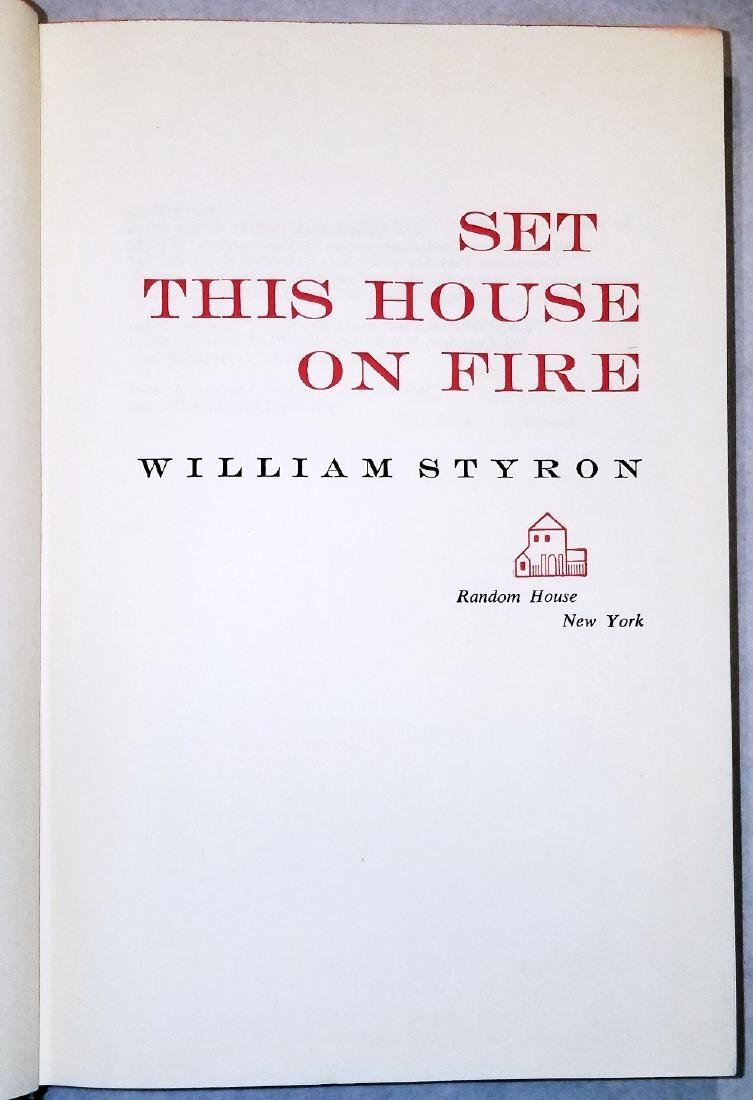 William Styron: Set This House On Fire. 1960, 1st Print - 3