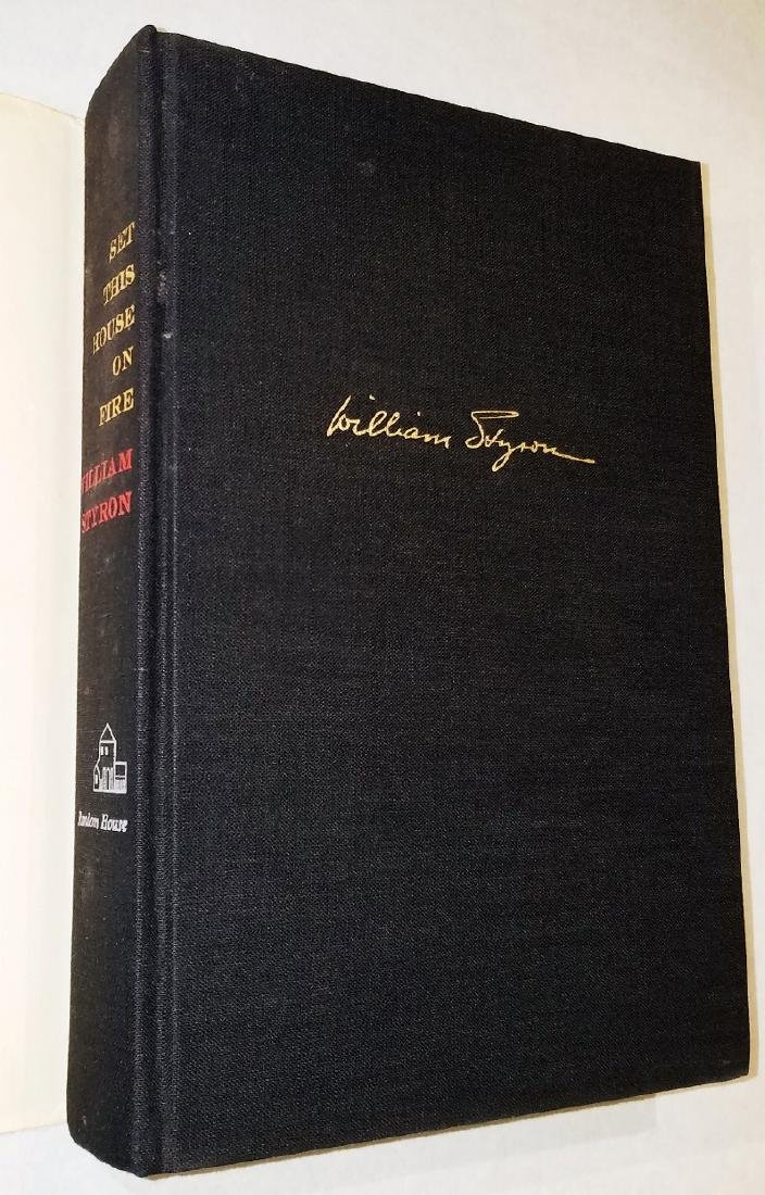 William Styron: Set This House On Fire. 1960, 1st Print - 4