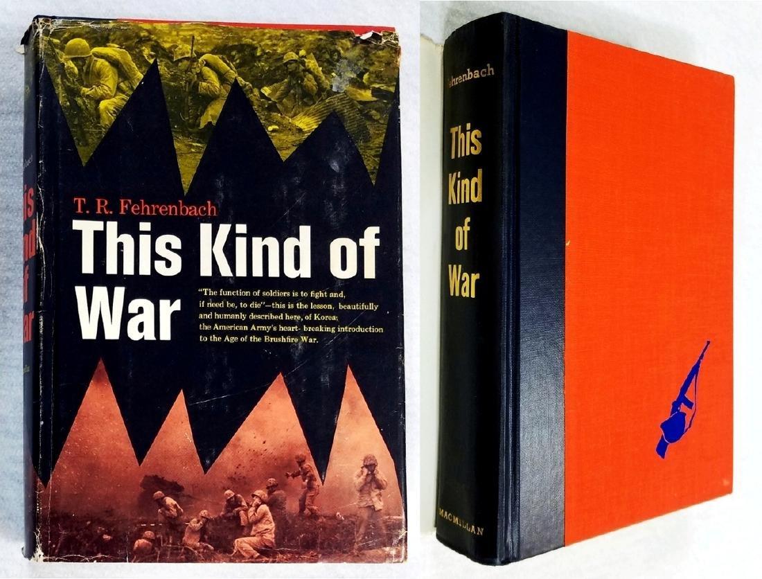 This Kind of War (War in Korea Study). 1963. 1st Print - 3