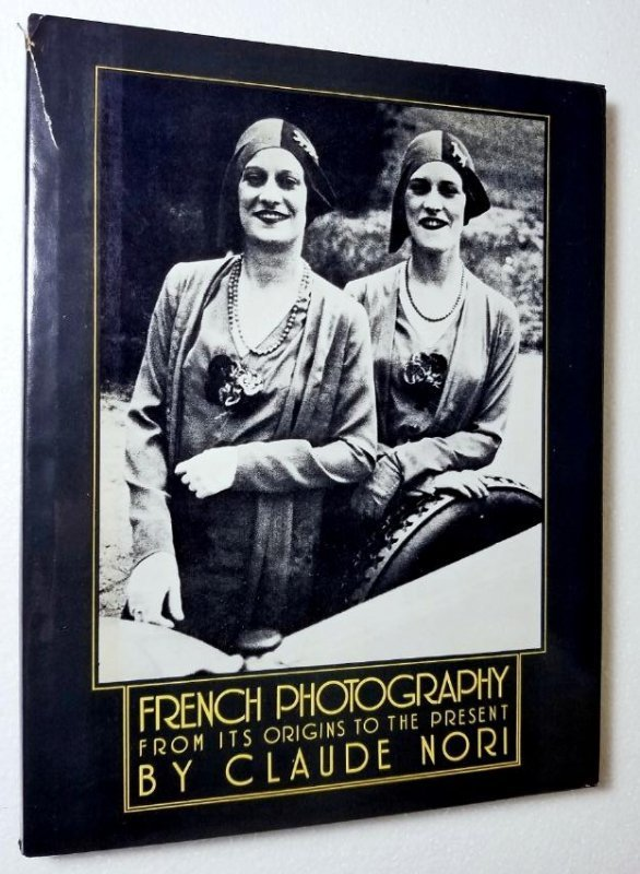 Claude Nori: French Photography. 1979, First Edition