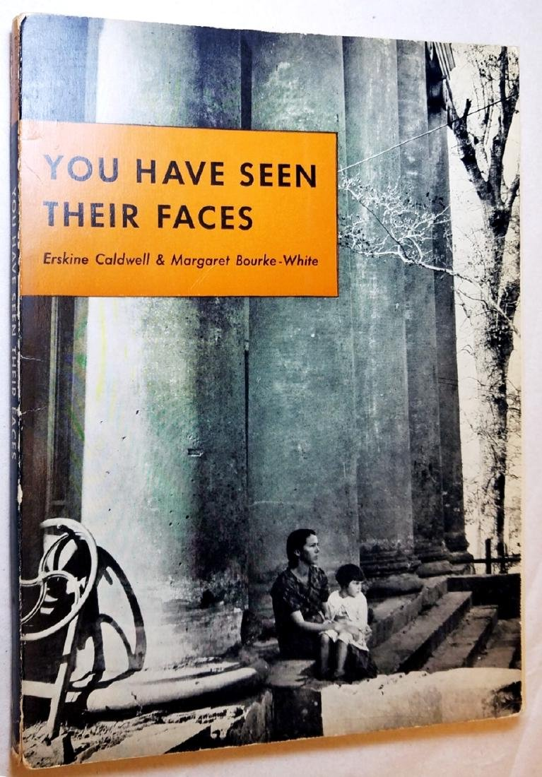 Margaret Bourke-White: You Have Seen Their Faces. 1937