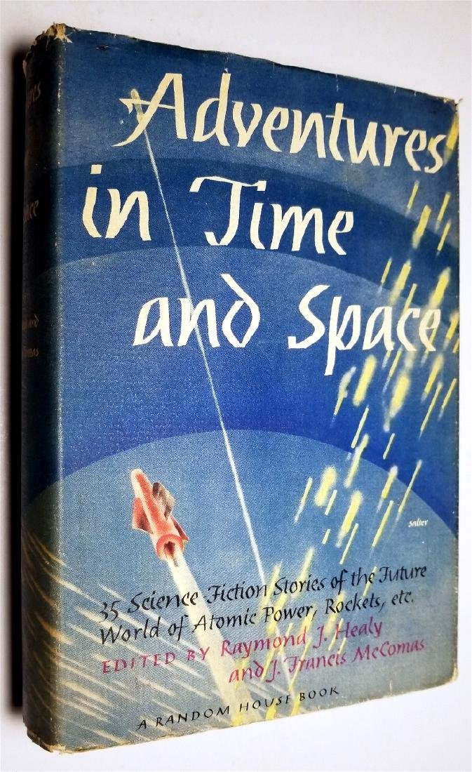 Adventures in Time and Space, 1946 Sci-Fi Anthology - 9