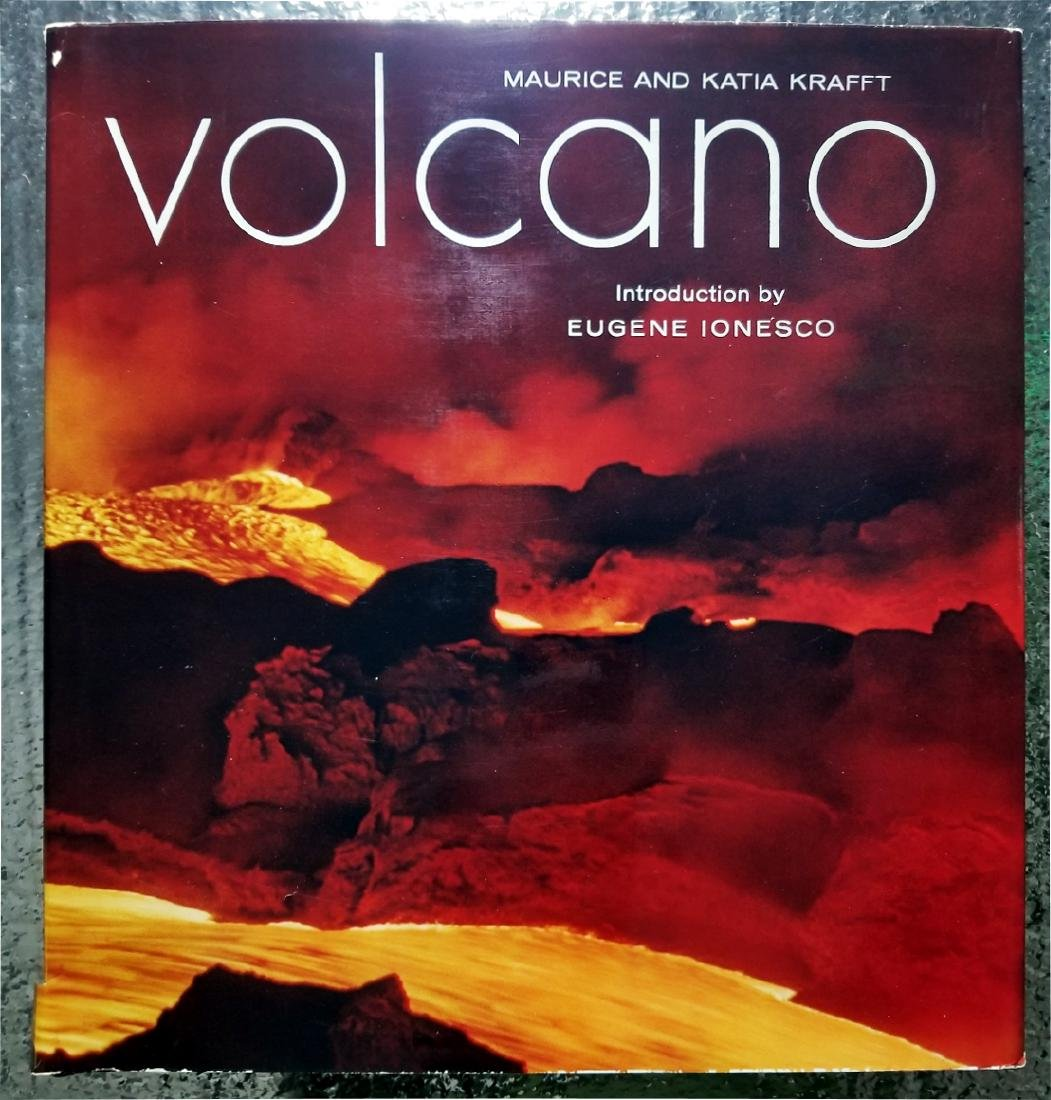 Maurice & Katia Krafft: Volcano. 1975 First Edition