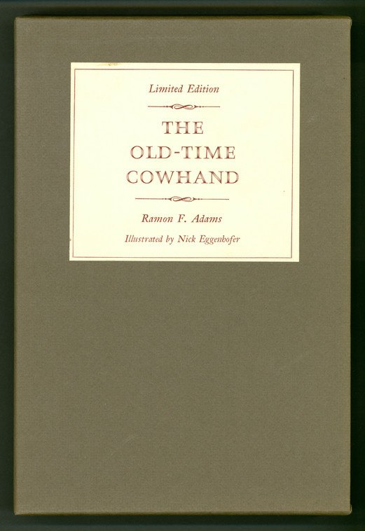1: ADAMS, Ramon F. The Old-Time Cowhand.