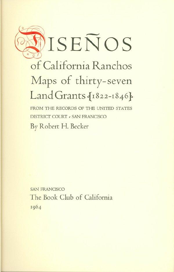 6: BECKER, Robert H. Diseños of California Ranchos