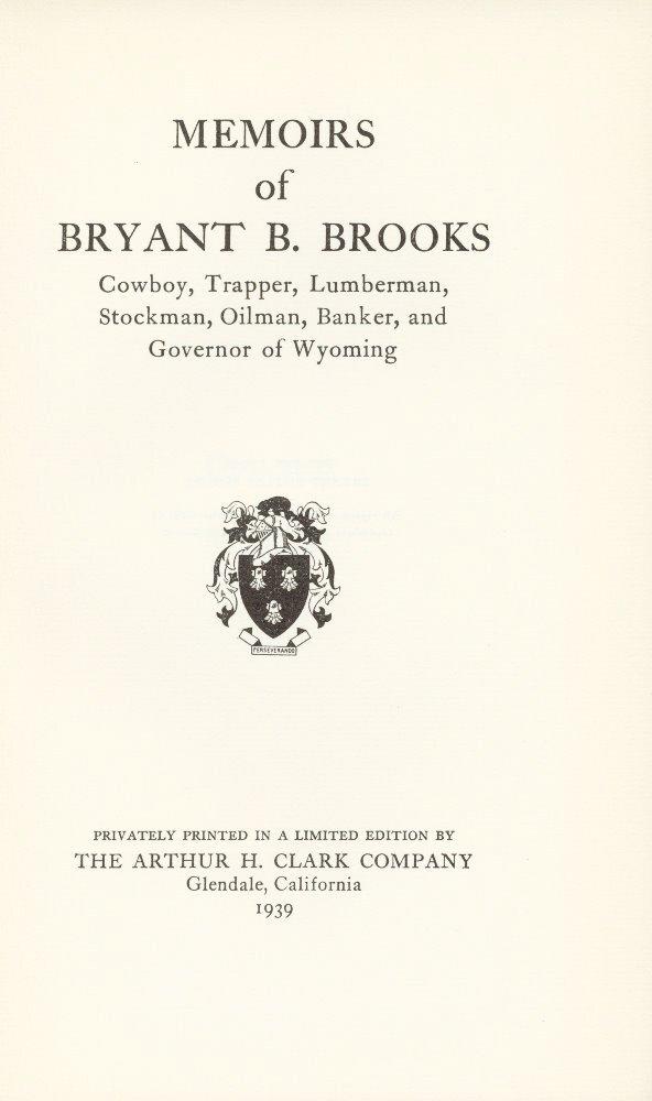 12: BROOKS, Bryant B[utler]. Memoirs...