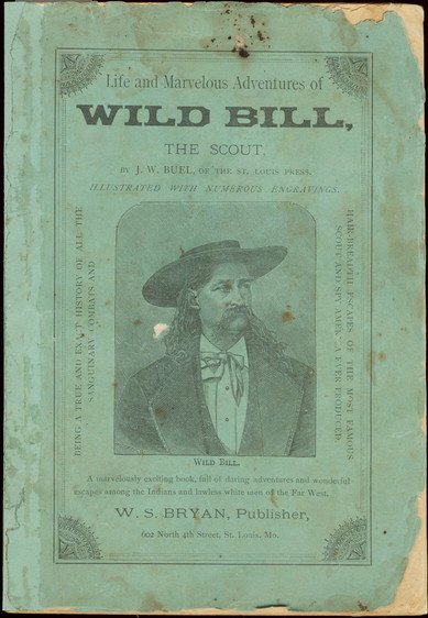 13: BUEL. Life and Marvelous Adventures of Wild Bill