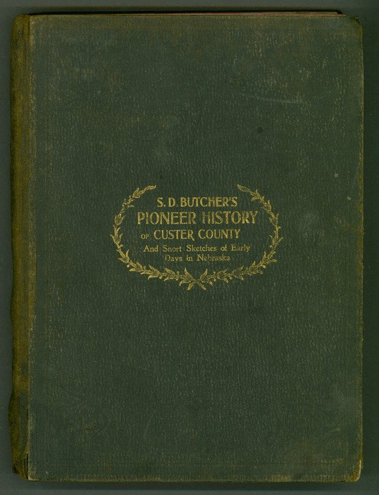14: BUTCHER. Pioneer History of Custer County