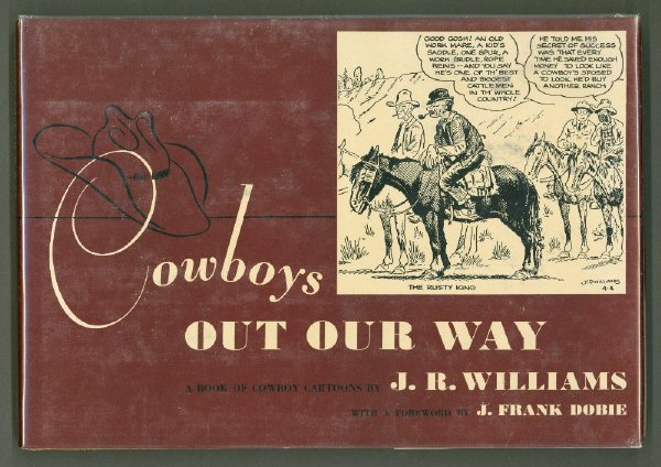 231: WILLIAMS, J. R. Cowboys Out Our Way