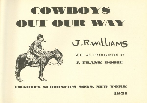 231: WILLIAMS, J. R. Cowboys Out Our Way - 2