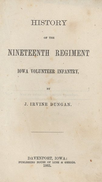 121: DUNGAN. History of the Nineteenth Regiment....
