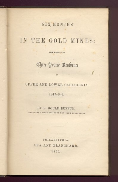 16022: BUFFUM. Six Months in the Gold Mines