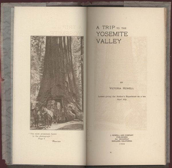 18035: HOWELL, Victoria. A Trip to the Yosemite Valley.