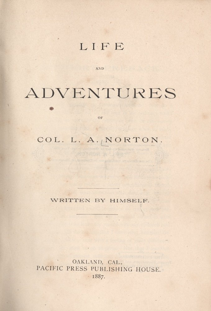[BIOGRAPHY]. NORTON. Life and Adventures.... 1887
