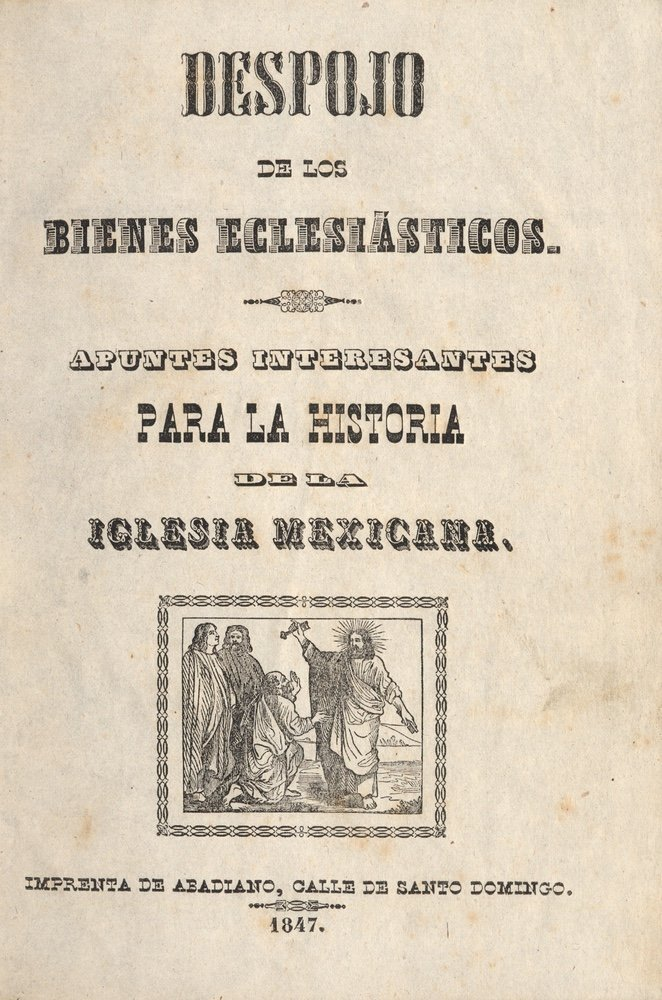 [CATHOLIC CHURCH]. Despojo.... Mexico, 1847