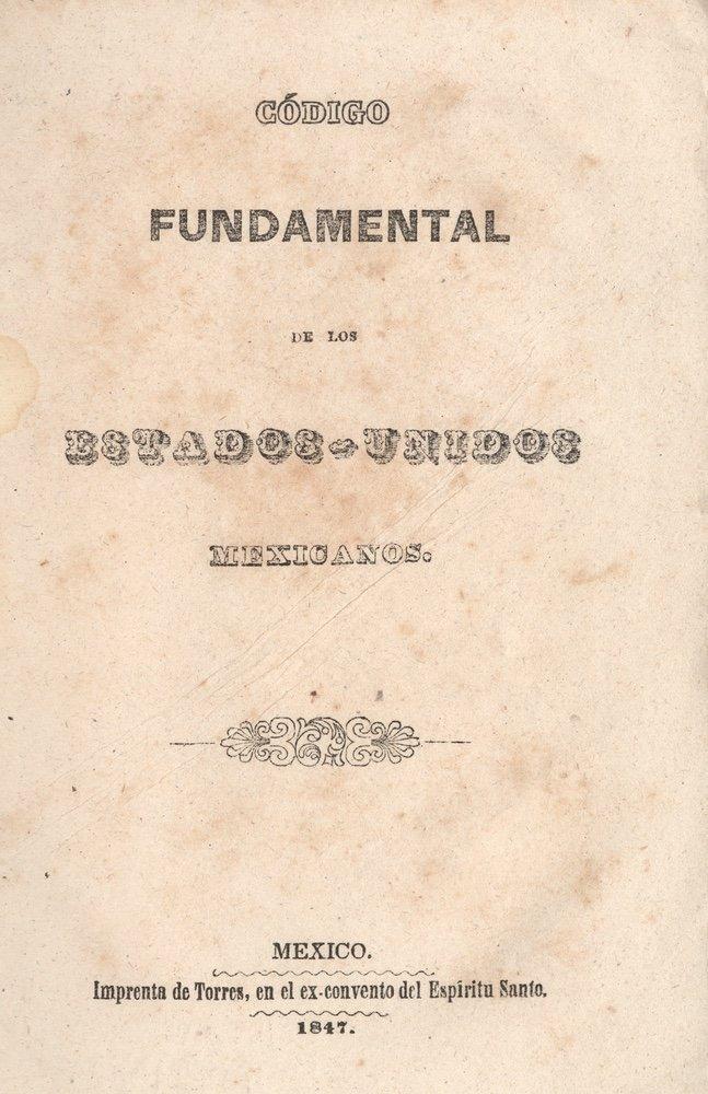 [MEXICO]. LAWS. Código fundamental.... 1847