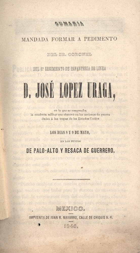[TEXAS]. LOPEZ URAGA. Sumaria mandada.... 1846