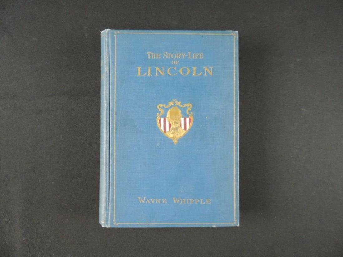 1908 The Story-Life of Lincoln by Wayne Whipple First