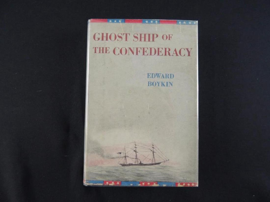 Ghost Ship of The Confederacy by Edward Boykin