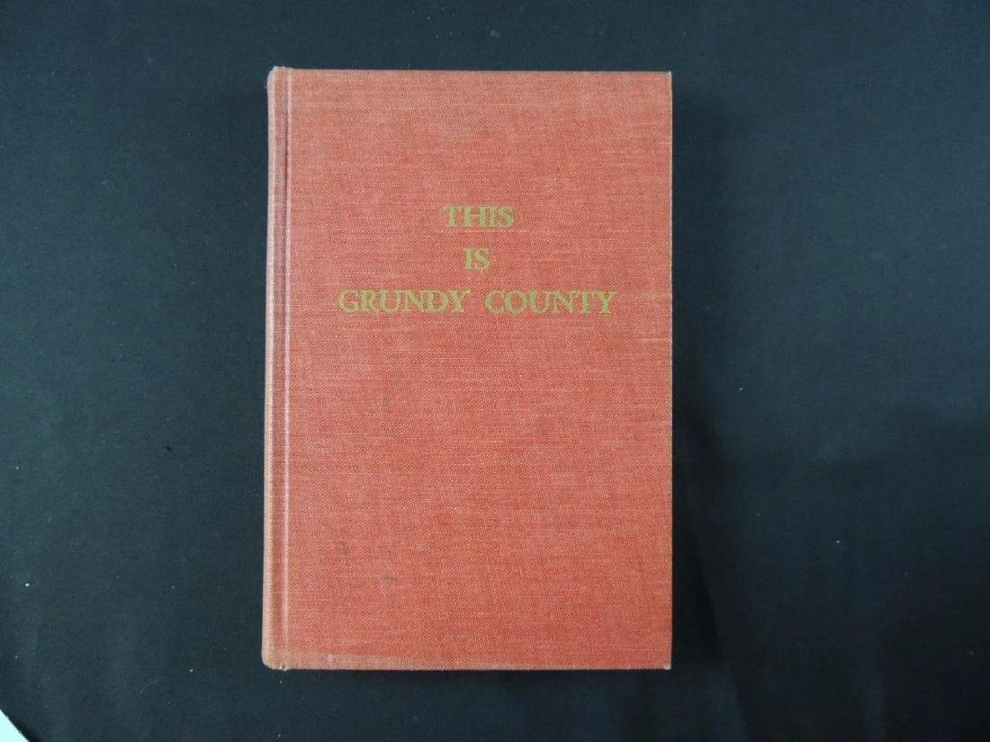 1968 This is Grundy County by Helen Stine Ullrich