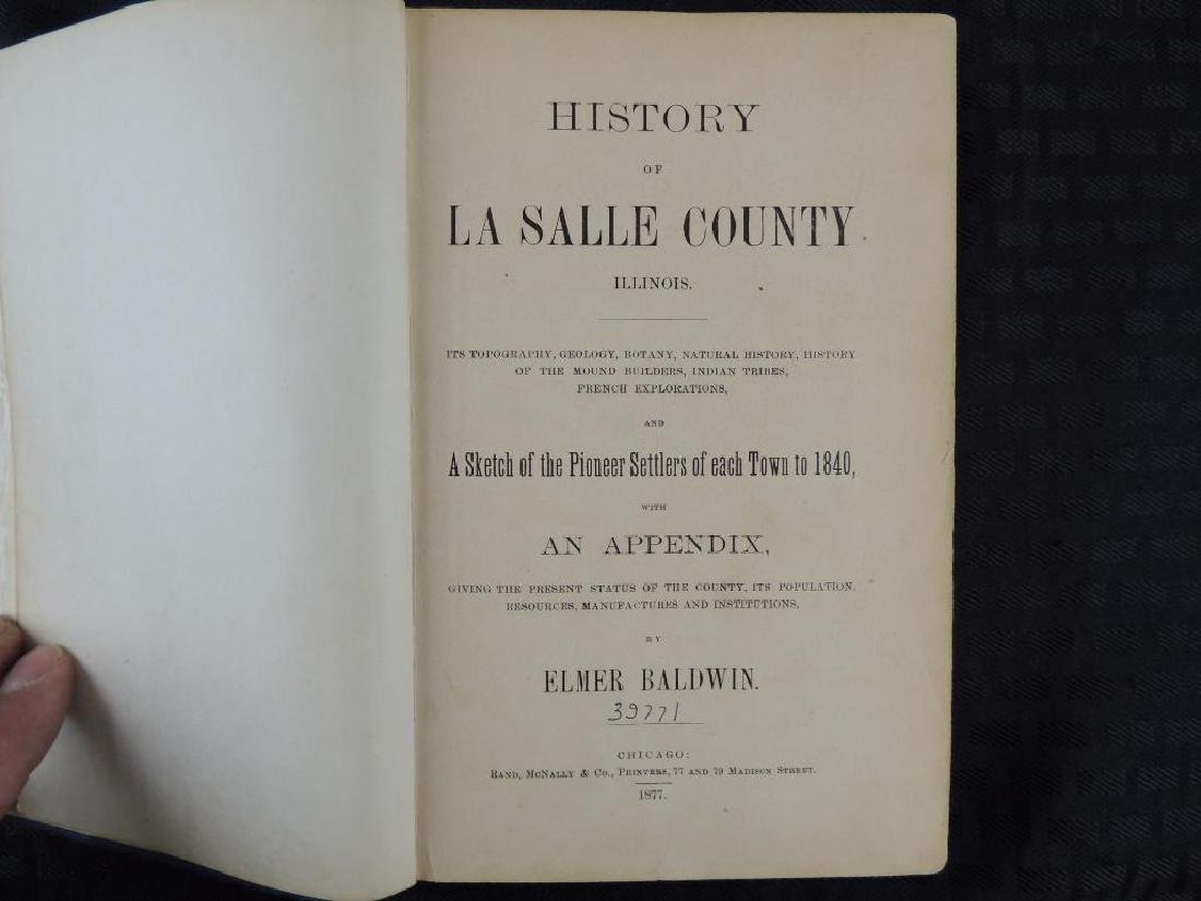 1877 History of LaSalle County Il. by Elmer Baldwin - 2