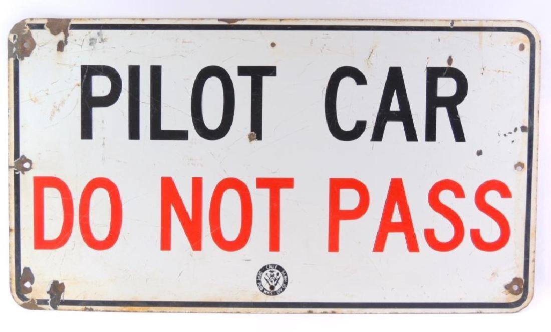 "Vintage ""Pilot Car Do Not Pass"" Porcelain Sign"