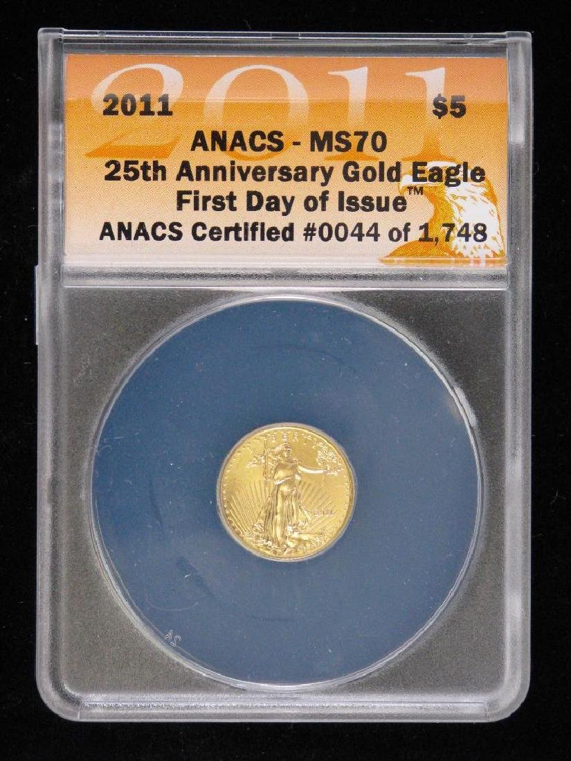 "2011 $5 Gold Eagle : ""25th Anniversary"" ""First Day of"