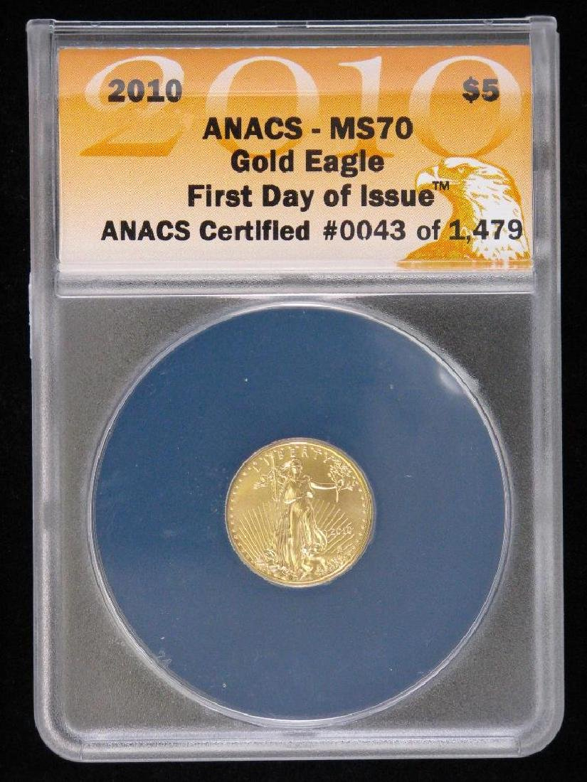 """2010 $5 Gold Eagle : """"First Day of Issue"""""""