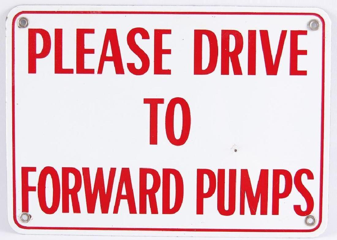 "Vintage ""Please Drive To Forward Pumps"" Porcelain Sign"
