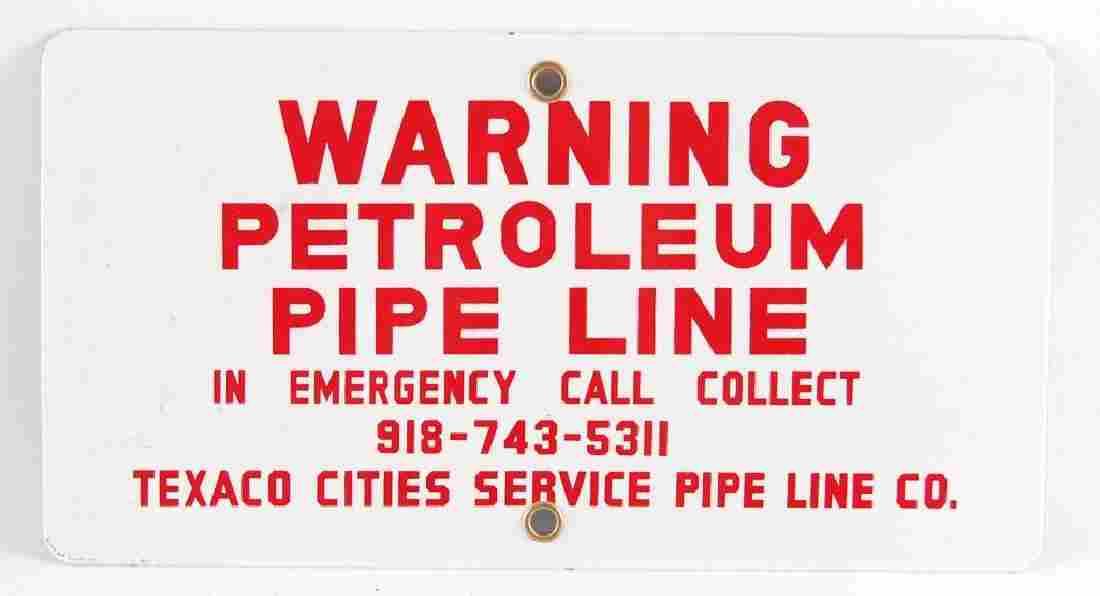 Vintage Texaco Warning Petroleum Pipe Line Porcelain