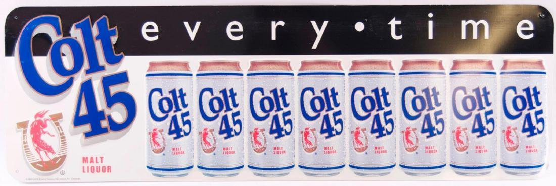 """Colt 45 """"Everytime"""" Embossed Advertising Metal Sign"""