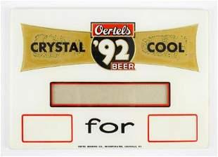 Vintage Oertels 92 Beer Advertising Glass Price Sign