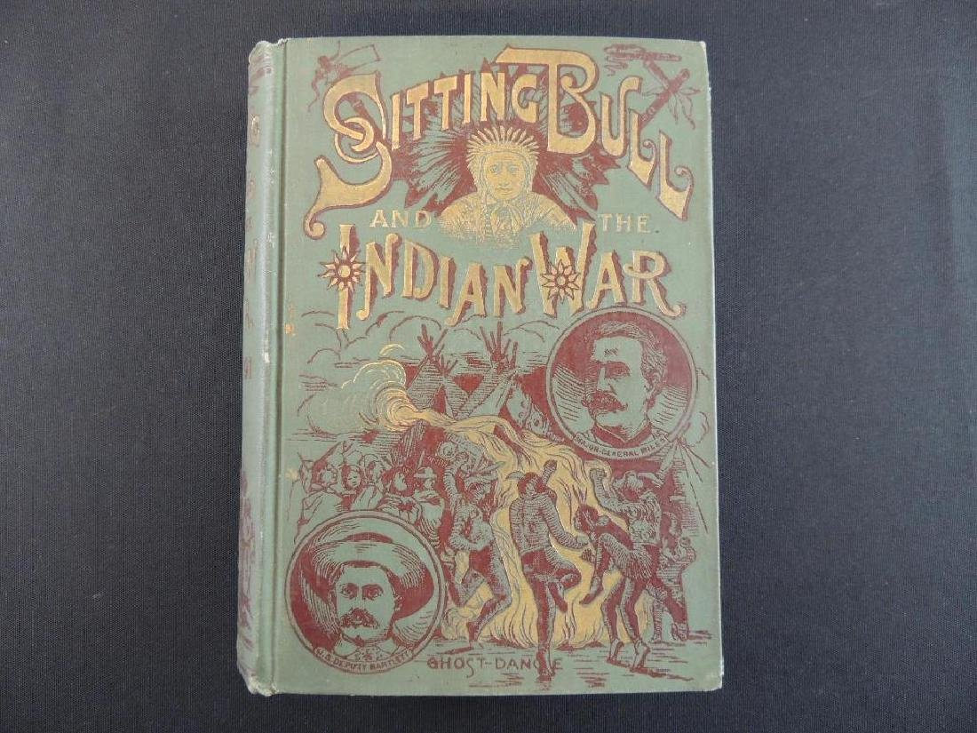 Life of Sitting Bull and History of the Indian War by