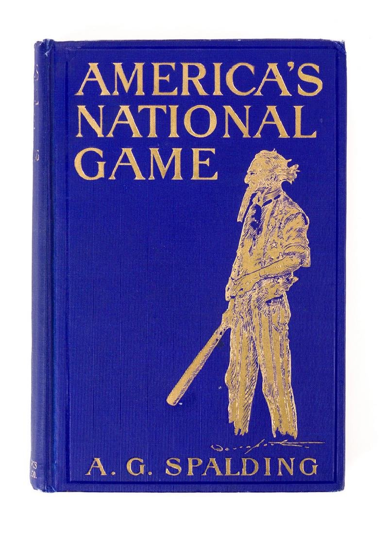A.G. Spalding, AMERICA'S NATIONAL GAME, signed 1st - 2