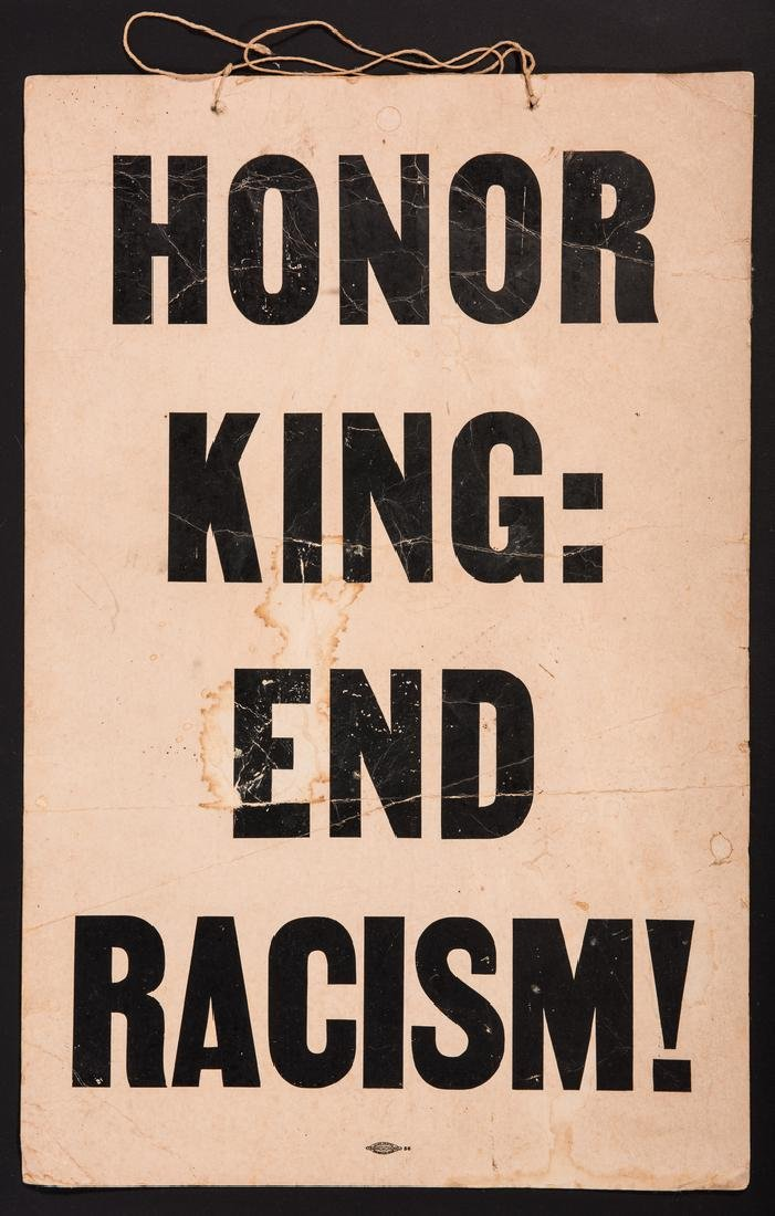 Civil Rights Era Sign: Honor King - End Racism