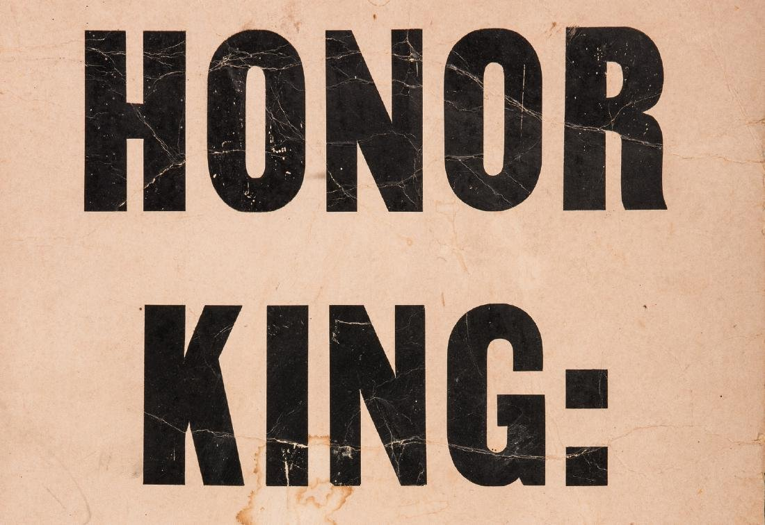 Civil Rights Era Sign: Honor King - End Racism - 2