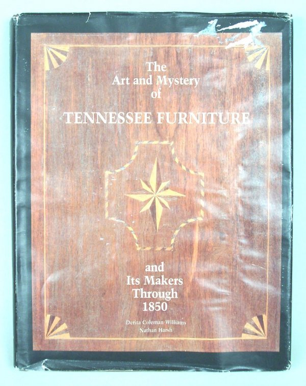 27: The Art & Mystery of Tennessee Furniture book