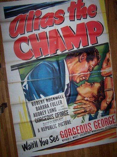 7: Alias The Champ 1949 6-Sheet Gorgeous George