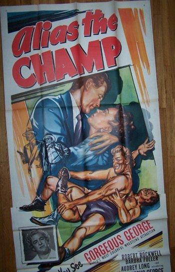 8: Alias The Champ 1949 3-Sheet Gorgeous George