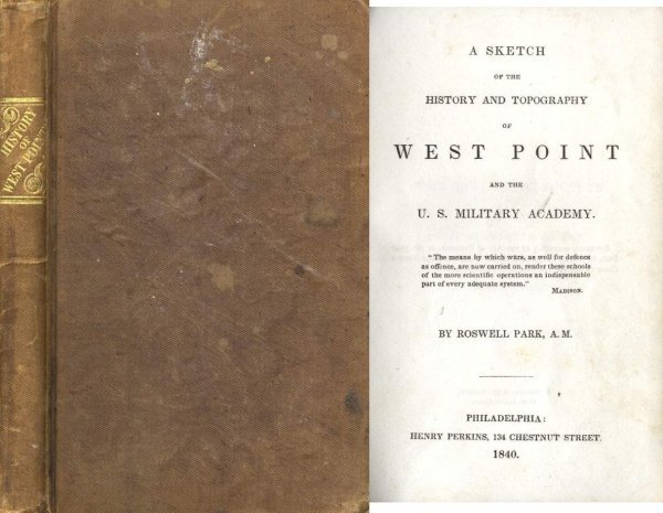 1305: Book West Point Roswell Park First Edition 1840